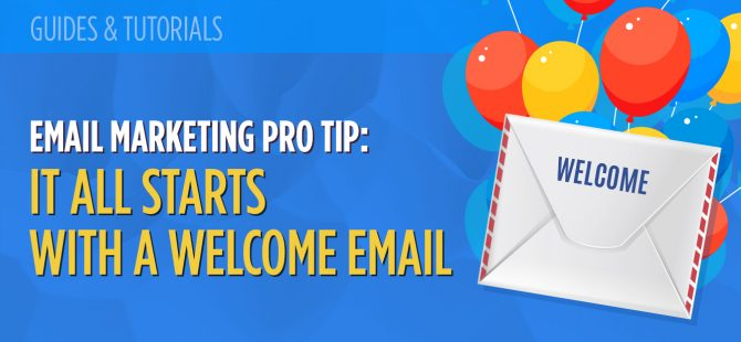 Email Marketing Pro Tip It All Starts with a Welcome Email