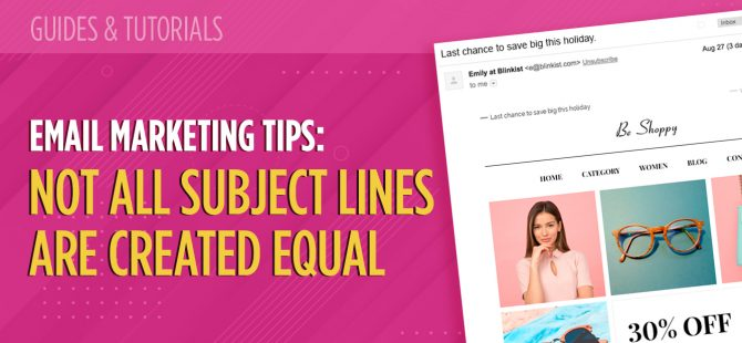 Email marketing tips Not all subject lines are created equal
