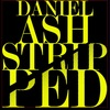 Danel Ash - Stripped