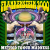 Frankenstein 3000 - Method To Our Madness