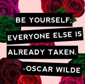 Be Yourself, always ❤
