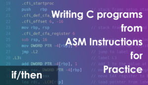 ASM to C Practice (if/then)