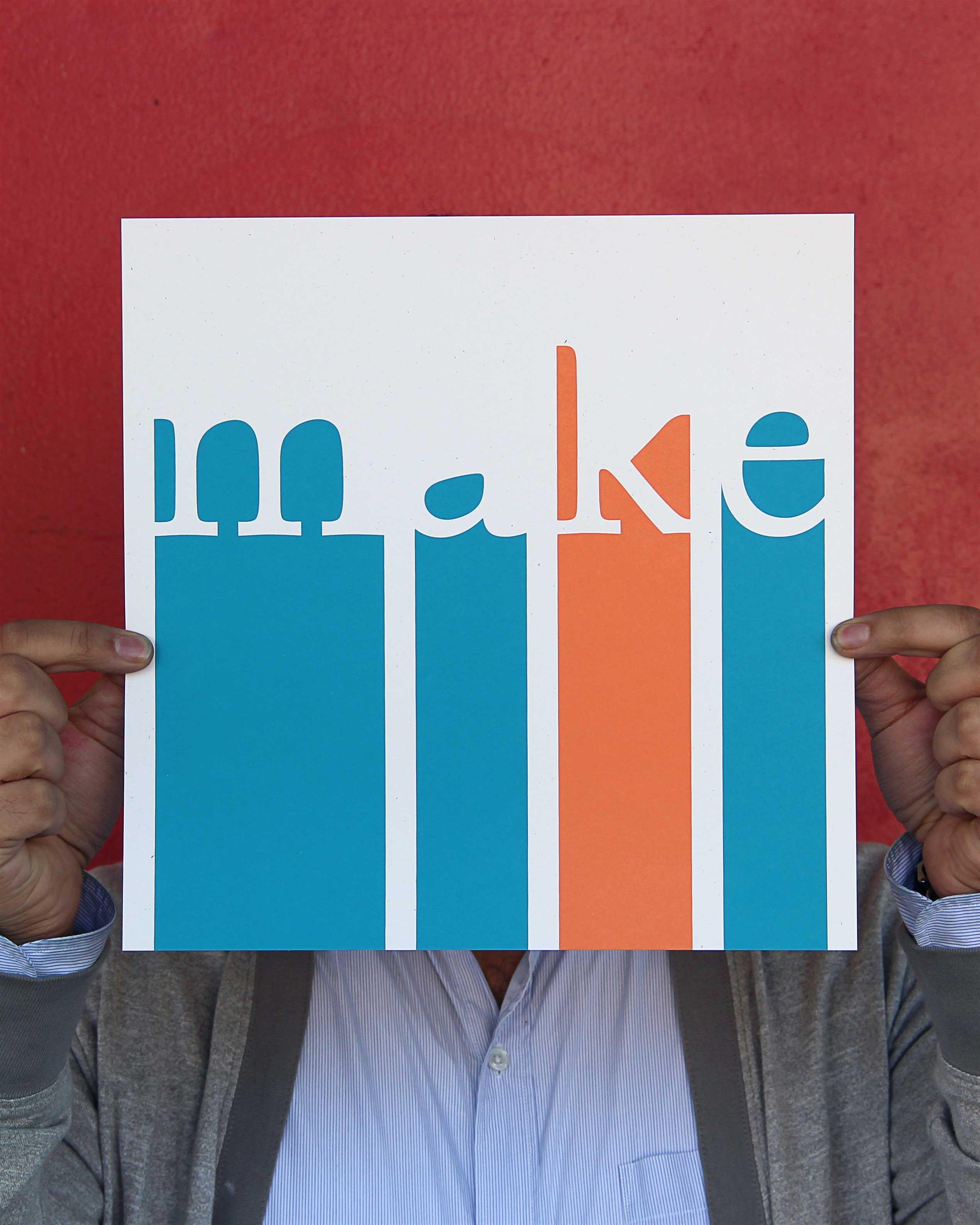 """Tanner Mardis screen printed """"Make"""