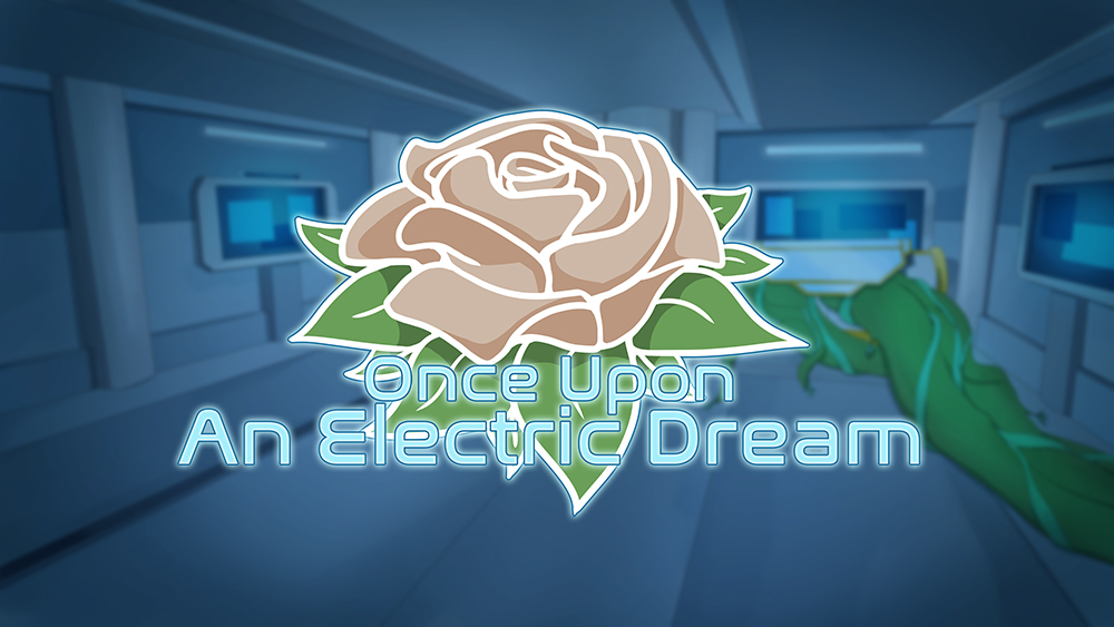 once upon an electric dream