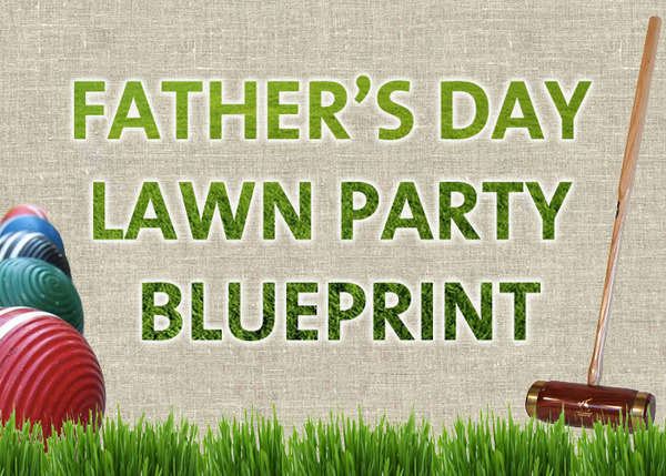 Father's day party blueprint