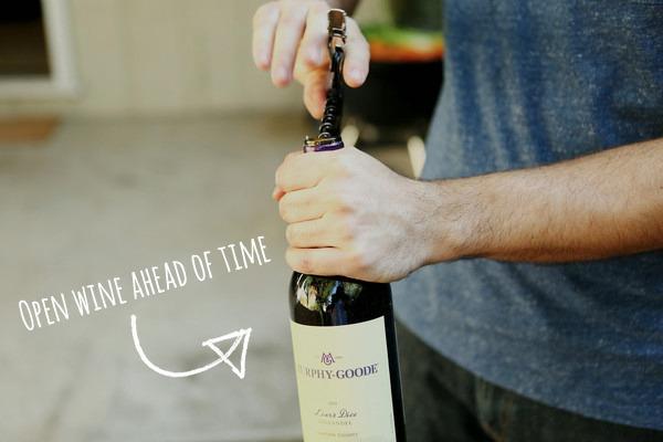 Open wine bottles ahead of time.
