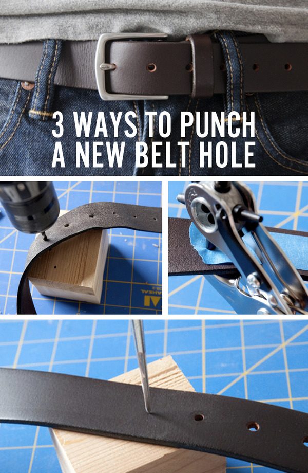 How to make a hole in a belt - use an awl, a power drill, or a leather hole punch