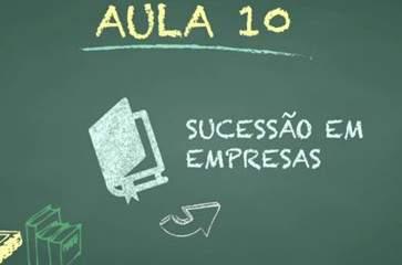 Aula 10: Sucessão Empresarial