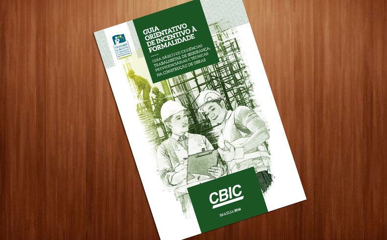 Guia orienta sobre incentivo à formalidade na construção