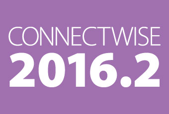 New Features with ConnectWise 2016.2 Release