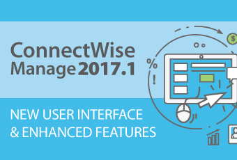 ConnectWise Manage 2017.1 Product Release