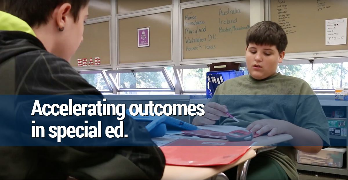 Accelerating outcomes in Special Education