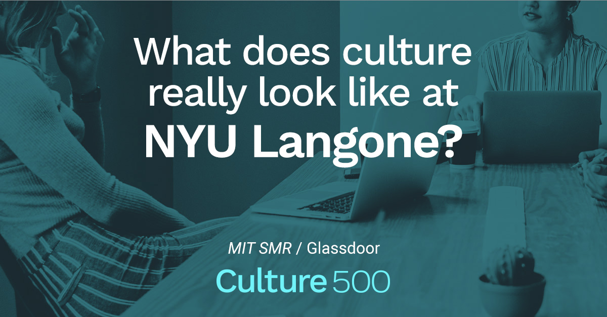 How Employees Talk About Culture at NYU Langone | Culture 500