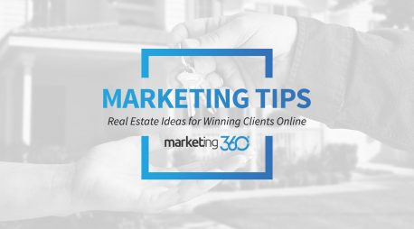 Real Estate Agent Marketing: Tips and Ideas for Winning Clients Online