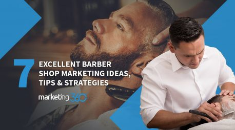 7 Excellent Barber Shop Marketing Ideas, Tips & Strategies