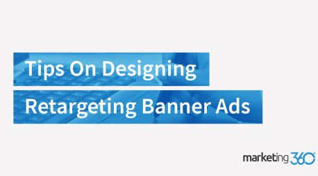 Tips On Designing Retargeting Banner Ads