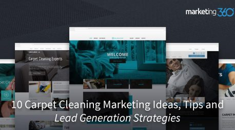 10 Carpet Cleaning Marketing Ideas, Tips and Lead Generation Strategies