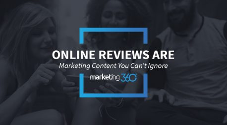 Online Reviews are Marketing Content You Can't Ignore