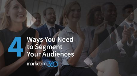 4 Ways You Need to Segment Your Audiences – SMB Digital Marketing Tips