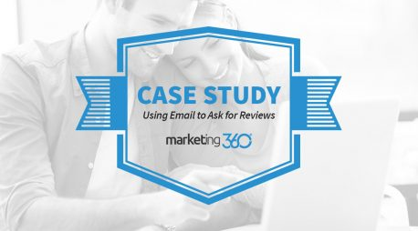 Case Study:  Using Email to Ask for Reviews