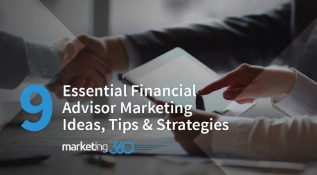 9 Essential Financial Advisor Marketing Ideas, Tips, & Strategies