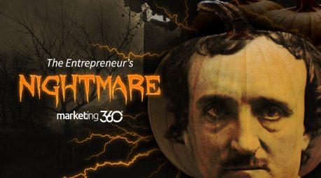 The Entrepreneur's Nightmare (Marketing With Edgar Allen Poe)