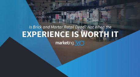 Is Brick and Mortar Retail Dead?  Not When the Experience is Worth It
