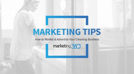 How to Market & Advertise Your Cleaning Business – 10 House Cleaning Marketing Ideas, Tips & Tricks