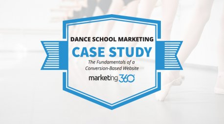 Dance School Marketing Case Study:  The Fundamentals of a Conversion-Based Website
