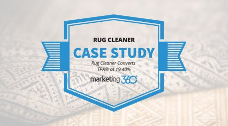 Case Study:  Rug Cleaner Converts TPA® at 19.40%