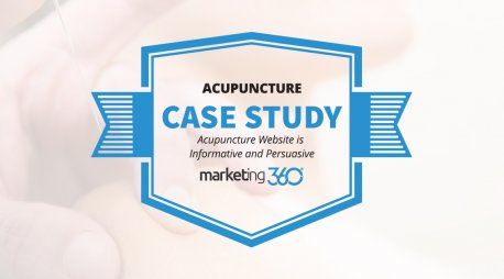Case Study:  Acupuncture Website is Informative and Persuasive