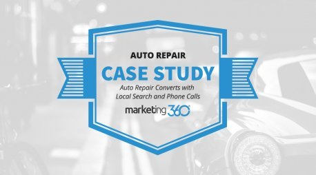 Case Study:  Auto Repair Converts with Local Search and Phone Calls