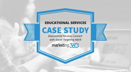Case Study:  Educational Services Convert with Social Targeting Ads®