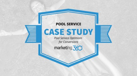 Case Study:  Pool Service Optimizes for Conversions