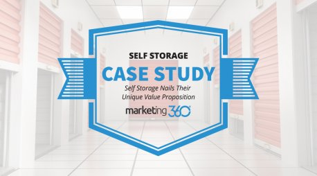 Case Study:  Self Storage Nails Their Unique Value Proposition
