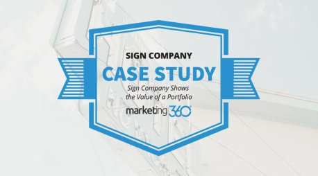 Case Study:  Sign Company Shows the Value of a Portfolio