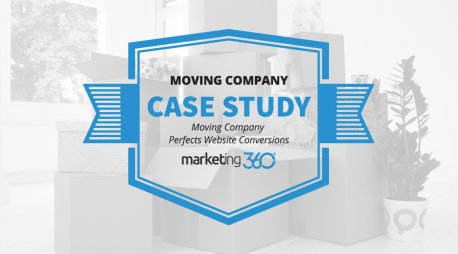 Case Study:  Moving Company Perfects Website Conversions