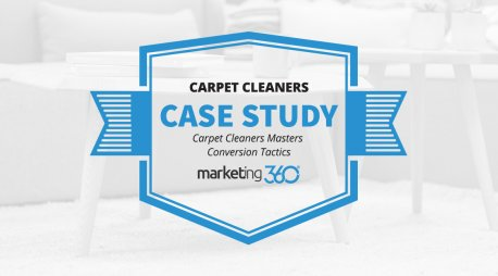 Case Study:  Carpet Cleaners Masters Conversion Tactics