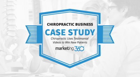 Case Study:  Chiropractic Uses Testimonial Videos to Win New Patients