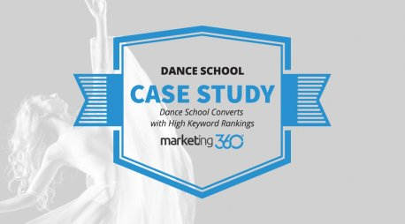Case Study:  Dance School Converts with High Keyword Rankings