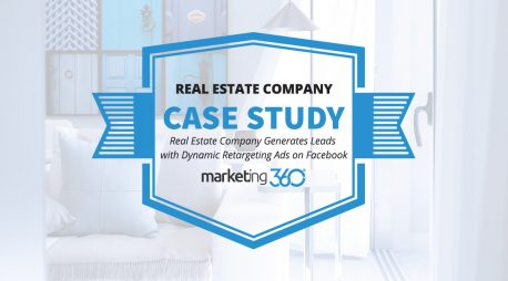 Case Study:  Real Estate Company Generates Leads with Dynamic Retargeting Ads on Facebook