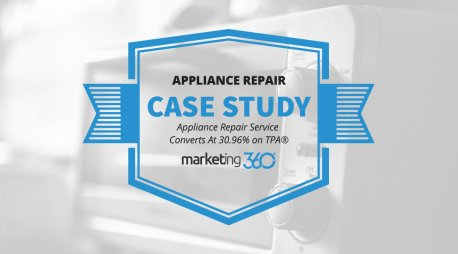Case Study:  Appliance Repair Service Converts At 30.96% on TPA®
