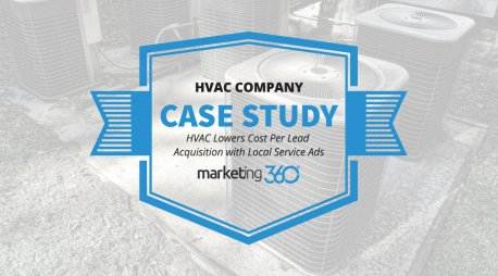 Case Study:  HVAC Lowers Cost Per Lead Acquisition with Local Service Ads