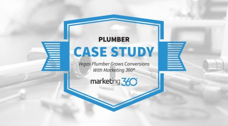 Case Study:  Vegas Plumber Grows Conversions With Marketing 360®