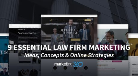 9 Essential Law Firm Marketing Ideas, Concepts & Online Strategies