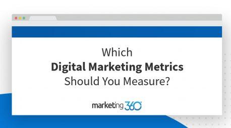 Which Digital Marketing Metrics Should You Measure?