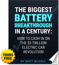 Report: The Biggest Battery Breakthrough in a Century: How to Cash in on the $3 TRILLION Electric Car Revolution