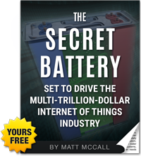 Report: The Secret Battery Set to Drive the Multi-Trillion-Dollar Internet of Things Industry