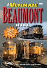 The Ultimate Beaumont Hill Combo Pentrex Train DVD SIX HOURS 300 trains video RR