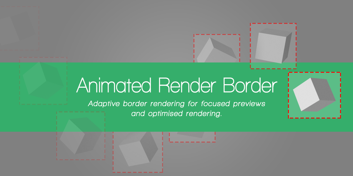 animated render border